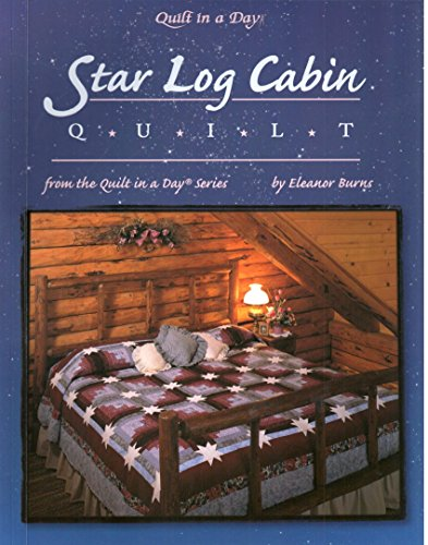 Quilt Log Cabin Book (Star Log Cabin Quilt (Quilt in a Day))