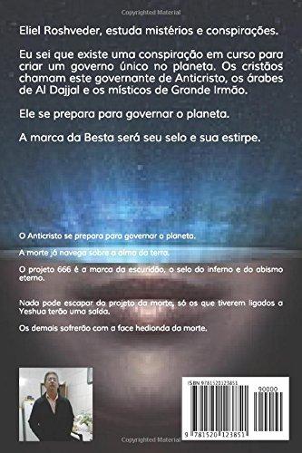 Projeto 666: A marca da Besta (Portuguese Edition): Eliel Roshveder: 9781520123851: Amazon.com: Books