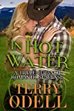 In Hot Water: A Triple-D Ranch Romantic Suspense
