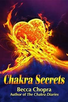 Chakra Secrets by [Chopra, Becca]