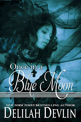 Once in a Blue Moon (Beaux Rêve Coven Book 1)