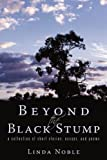Beyond the Black Stump, Linda Noble, 1440179611