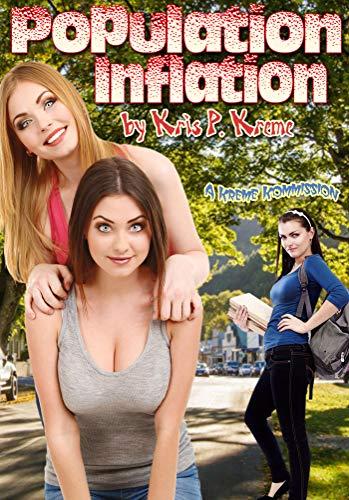 Population Inflation (Kreme Kustom Single Book 56) (Sex Enhancements Drops)