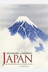 Splendors of Imperial Japan (Khalili Exhibition Catalogues) Paperback