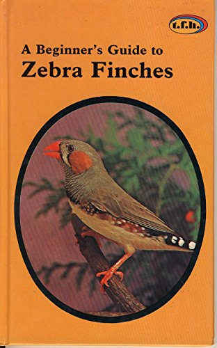 Beginner's Guide to Zebra Finches for sale  Delivered anywhere in USA