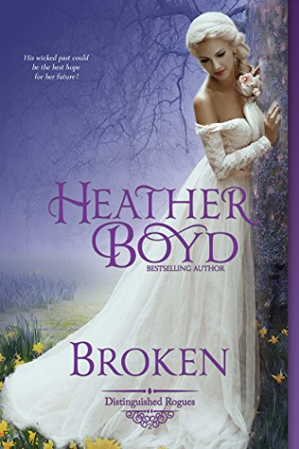 Broken (The Distinguished Rogues Book 2) by [Boyd, Heather]