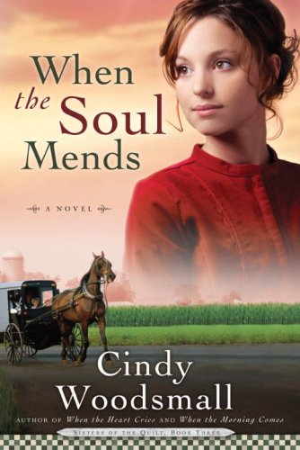Download When the Soul Mends (Sisters of the Quilt, Book 3) pdf