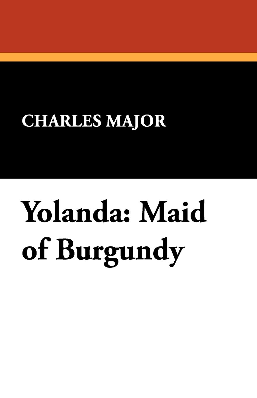 Yolanda: Maid of Burgundy pdf