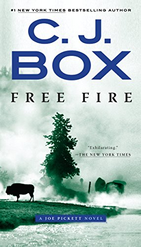 (Free Fire: A Joe Pickett Novel)