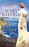 Only a Kiss (Survivor's Club Novels)