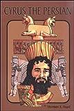Cyrus the Persian