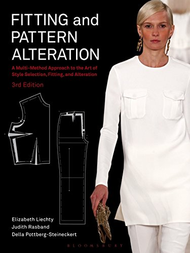 Fitting and Pattern Alteration: A Multi-Method Approach to the Art of Style Selection, Fitting, and Alteration by Fairchild Books