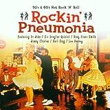 Rockin Pneumonia