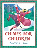 Chimes for Children, Nicolas Hill, 1906768137