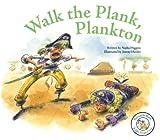 Walk the Plank, Plankton