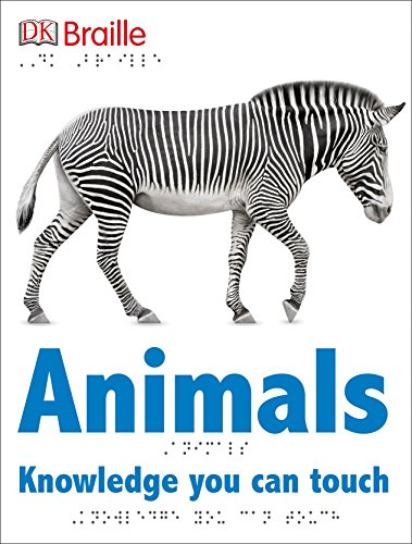 DK Braille: Animals (Book Childrens Braille)