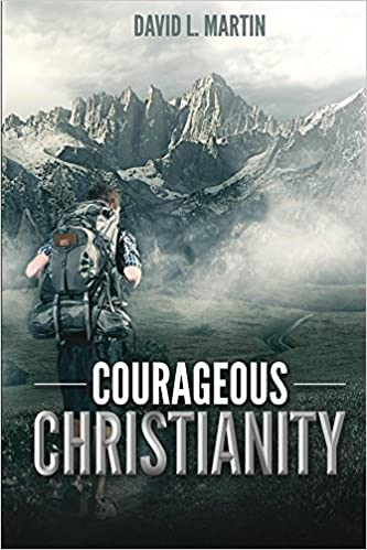 Download Courageous Christianity: Dare to live a radical life PDF
