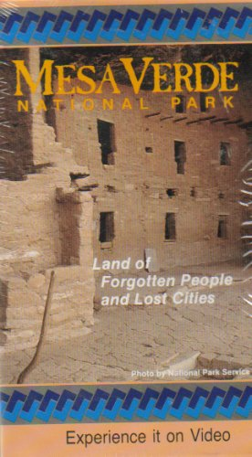 Mesa Verde National Park: Land of Forgotten People and Lost Cities