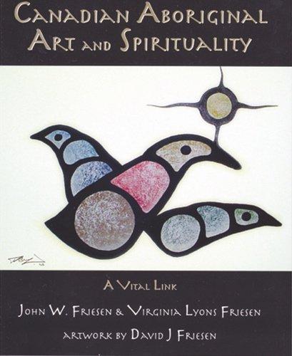 Download Canadian Aboriginal Art and Spirituality: A Vital Link pdf
