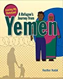 img - for A Refugee's Journey from Yemen (Leaving My Homeland) book / textbook / text book