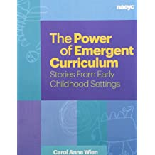 Power of Emergent Curriculum(Item #181): Stories From Early Childhood Settings
