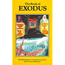 Exodus Commentary (The Bible Believer's Commentary Series)