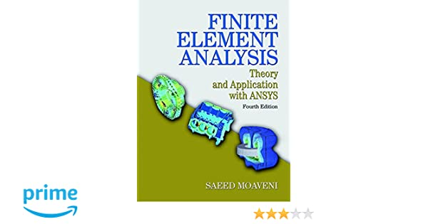 Amazon finite element analysis theory and application with amazon finite element analysis theory and application with ansys 4th edition 9780133840803 saeed moaveni books fandeluxe Image collections