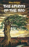 Spirit of the Bog, Mary Arrigan, 1901737101