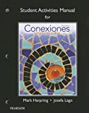 img - for Student Activities Manual for Conexiones: Comunicacion y cultura book / textbook / text book
