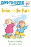 img - for Twins in the Park (Ready-to-Reads) book / textbook / text book