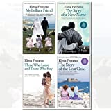 Neapolitan Novels Series Elena Ferrante Collection 4 Books Bundle (My Brilliant Friend, The Story of a New Name, Those Who Leave and Those Who Stay, Story of the Lost Child)