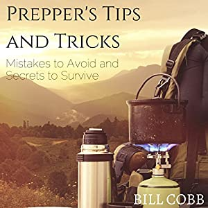 Prepper's Tips and Tricks Audiobook