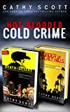 Image of Hot Blooded, Cold Crime: (True Crime Box Set)