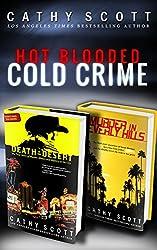 Hot Blooded, Cold Crime: (True Crime Box Set)