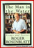 The Man in the Water, Roger Rosenblatt, 0679426930