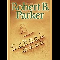 School Days (Spenser Book 33)