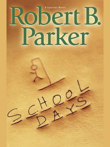 School Days (Spenser Book 33) -