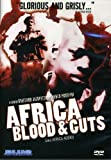 Africa Blood & Guts: aka Africa Addio