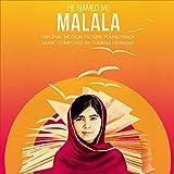 He Named Me Malala (Original Motion Picture Soundtrack)