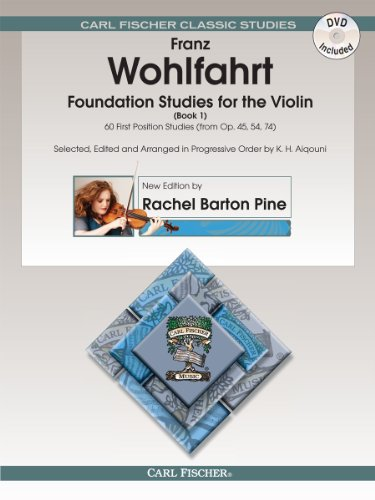 Foundation Studies for the Violin, Volume 1 - 60 First Position Studies (From Opp. 45, 54, 74) (Book w/DVD, Edited and Revised by Rachel Barton Pine - Foundation Pine