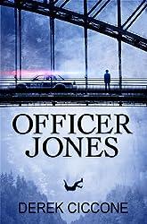 Officer Jones (JP Warner/Officer Jones Book 1) (English Edition)