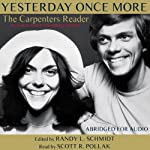 Yesterday Once More: The Carpenters Reader | Randy L. Schmidt
