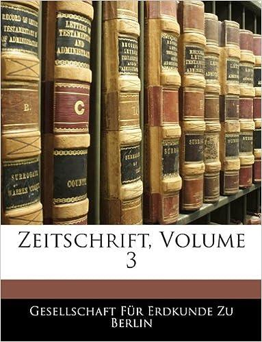 Zeitschrift, Volume 3