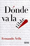img - for D nde va la tilde (Spanish Edition) book / textbook / text book