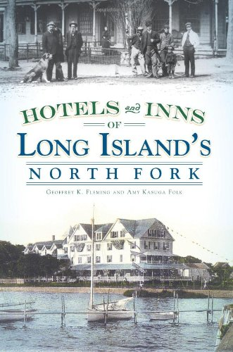 Vintage Inn Hotel - Hotels and Inns of Long Island's North Fork (Vintage Images)