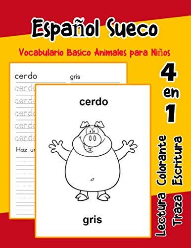 Español Sueco Vocabulario Basico Animales para Niños: Vocabulario en Espanol Sueco de preescolar kínder primer Segundo Tercero grado (Vocabulario animales para niños en español) (Spanish Edition)]()