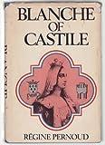 Blanche of Castile, Regine Pernoud, 0698105958