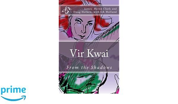 Vir Kwai (From the Shadows Book 1)