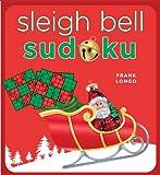 Sleigh Bell Sudoku, Frank Longo, 1402778694