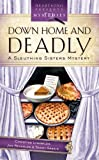 Down Home and Deadly, Christine Lynxwiler and Jan Reynolds, 1597894834